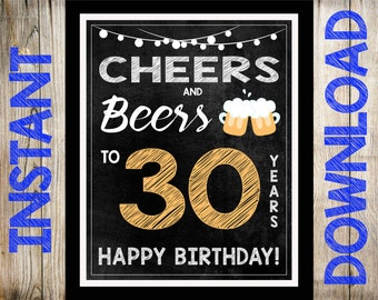 Cheers & Beers 30th Birthday Party Sign - INSTANT DOWNLOAD - You Print 30th Birthday Decorations