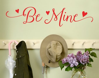 Be Mine Valentine's Day Wall Quote