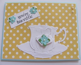 You're Tea-riffic Card, Thank You Card, Thank You Flower Card, Tea cup Flower Card, Thank You Tea cup Card, Flower Cards, Tea cup Card