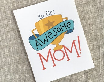 Awesome Mom Trophy Mother's Day Card / Mom Trophy Card / Funny Card for Mom / Card for Wife / Hand Lettered Mom's Day Card / Happy Mom's Day