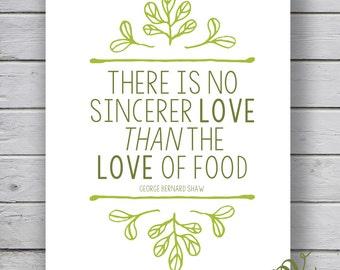 Foodie Art - George Bernard Shaw Quote {DIGITAL}