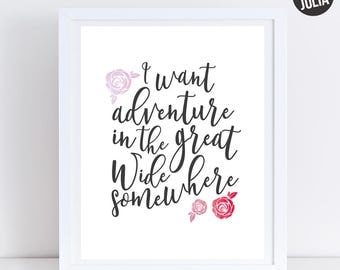 Disney Beauty & The Beast Print / I Want Adventure in the Great Wide Somewhere Print / Belle Print / Belle Quote / Digital download