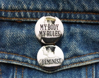 womens rights feminist pins, feminism button, tattooed lady pin, my body pro choice pin
