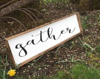 Gather sign,  farmhouse style, farmhouse decor, rustic sign