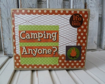 Handmade primitive distressed wooden mixed media sign - Camping Anyone?