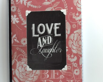 Journal: Love and Laughter
