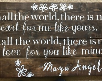 Maya Angelou Quote Sign, Quote Sign, Custom Wood Sign, Wood Decor, Wood art