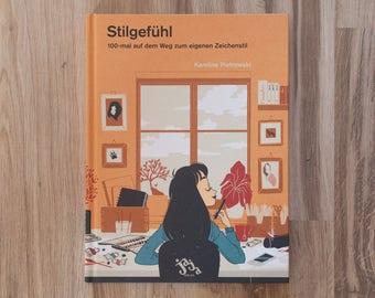 Stilgefühl Incl. Print