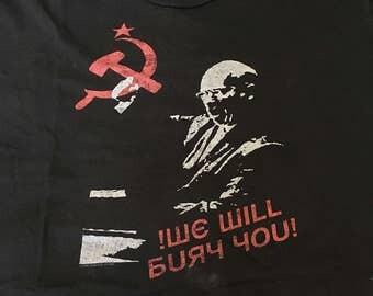 We will bury you tee