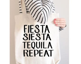 Fiesta Siesta Tequila Repeat Canvas Tote, Shopping Tote, Custom Canvas Tote, Grocery Tote, Canvas Tote, Christmas Gift, Wedding Day Tote Bag