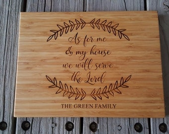 Custom Cutting Board - As For Me And My House We Will Serve The Lord - Personalized Cutting Board - Bamboo Cutting Board - Cutting Board