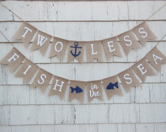 Two Less Fish in the Sea Banner, Nautical Wedding, Nautical Bridal Shower Banner, Bridal Shower Decorations, Couples Shower Decorations