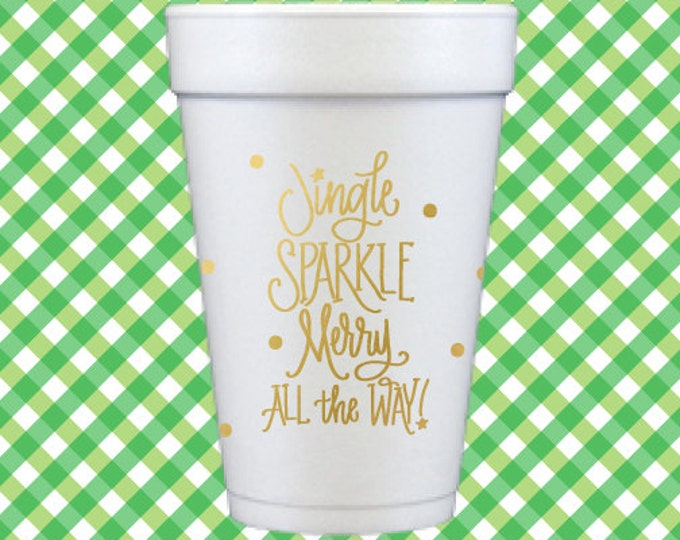 Christmas Foam Cups (Qty 12) - Jingle ... All the Way!