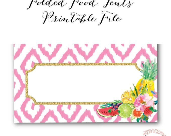Tropical Fruit Food Tent // Gold // Pink Ikat // Food Labels // Pineaple // Watermelon // Citrus // Instant Download// ARUBA COLLECTION