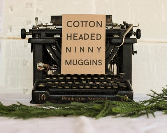 Cotton Headed Ninny Muggins Card : Elf-Inspired, Kraft Paper