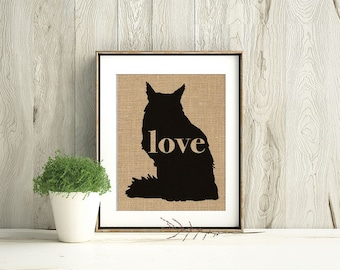 Maine Coon Cat Love - A Burlap Print for Cat Lovers - Cat Memorial - Pet Loss Gift - Farmhouse Decor - Rustic - Personalized Wall Art - 101s