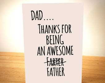 Thanks For Being An Awesome Farter - Funny Father's Day Card - Designed and Printed in Yorkshire - Free Post
