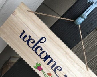 Hanging welcome sign, indoor or outside small welcome sign