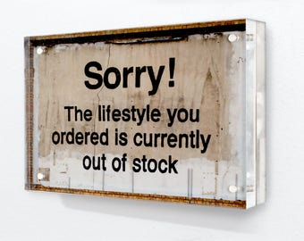 Banksy - Sorry!  The lifestyle you ordered is currently out of stock - Acrylic Block Photo Frame