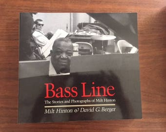 Bass Line/The Stories and Photographs of Milt Hinton