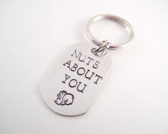 """Squirrel Key Chain - """"Nuts About You"""" Squirrel Metal Stamped Aluminum Dog Tag Key Chain"""