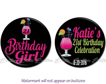 "21st Birthday Party Favors, 21st BirthdayPins, 21st Birthday Buttons, 21st Birthday Party Decorations, Happy Birthday, 2.25"" Option - BB1502"