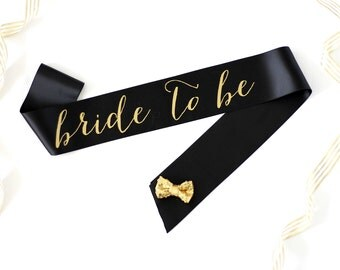 Bride to Be Bachelorette Sash in Font #1 - Bachelorette Party - Bride Gift - Bride Sash - Bridal Shower - Sash