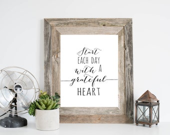 Start Each Day With A Grateful Heart Art Print, Inspirational Wall Art,  Grateful Sign