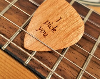 I Pick You Guitar Pick, Personalized Custom Engraved I Pick You Plectrum, Wood Laser Burned Guitar Pick, I pick you guitar pick