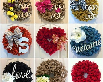 DIY Burlap Wreath Starter Kit ~INCLUDES  DVD Tutorial!    10 Burlap Ribbon Colors to Choose with Option to Add Embellishments!