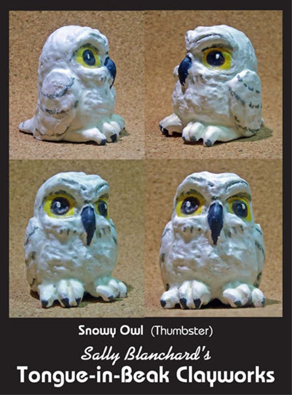 "Snowy Owl - Sally Blanchard's Tongue-in-Beak Clayworks ""Thumbster"""