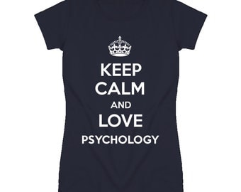 Keep Calm And Love Psychology Parody T Shirt