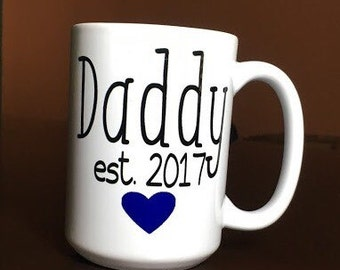 New Daddy Coffee Mug - Dad - Papa - Grampy