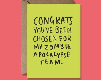 Zombie Apocalypse Greeting Card - Friendship/Relationship Card