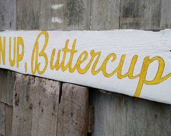 Chin up, Buttercup sign - hand-painted on reclaimed barnwood sunshine girls room child playroom MADE 2 ORDER