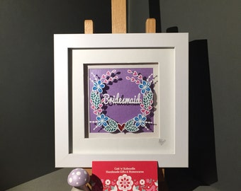 Bridesmaid/Maid of Honour Thank you framed papercut
