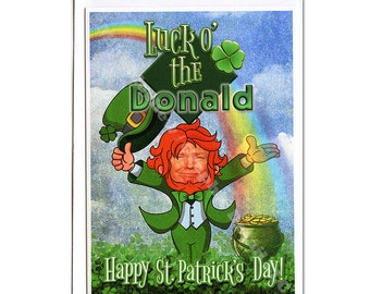 Donald Trump, Funny St Patrick's Day Card, Funny Greeting Card, Funny Holiday Card, Boyfriend, Girlfriend, For Him, For Her, Irish Card