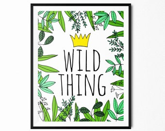 Wild Thing- Printable art