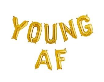 YOUNG AF balloons - gold mylar foil letter balloon banner kit
