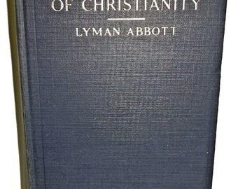 The Evolution of Christianity Lyman Abbott 1926