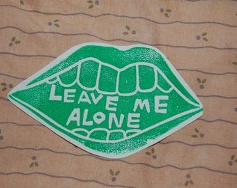 Leave Me Alone mouth sticker