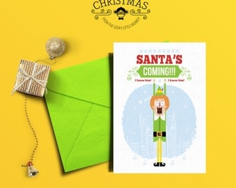 Santa's Coming!! Buddy the Elf christmas Card
