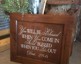 You Will Be Blessed, Deuteronomy 28, Stained Sign, Vinyl Lettering, When You Come In, When You Go Out, Bible Verse, Scripture, Wall Hanging