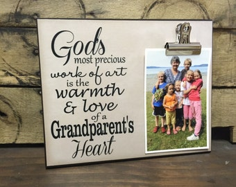 Gift For Grandparent, Personalized Picture Frame, God's Most Precious Work Of Art Is The Warmth And Love Of A Grandparent's Heart