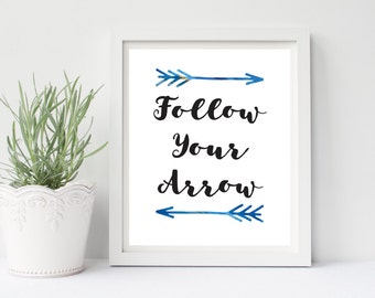 Follow Your Arrow, Bedroom Wall Art, Black and White Wall Art, Positive Quote, Bedroom Wall Art, Follow Your Arrow Sign, Inspirational Art