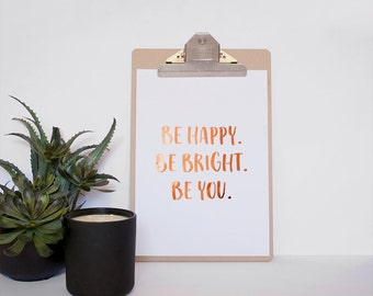 Be Happy Quote Print - Unframed Print - Hand Lettered Print - Motivational Wall Art Quote Print - Inspirational Print - Quote Poster