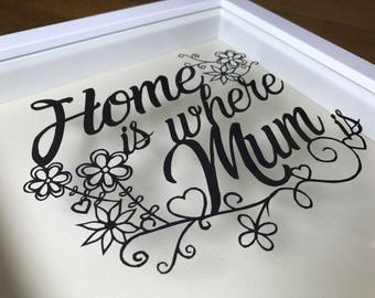"Paper Cut Out ""Home is Where Mum is"" Framed Picture Art"