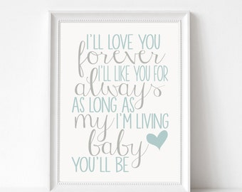 Digital Download I'll Love You Forever Printable 5x7 and 8x10 [Blue and Pink Included]