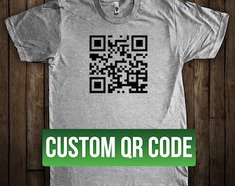 QR Code Custom Graphic T-Shirt Choose your own URL QR Code