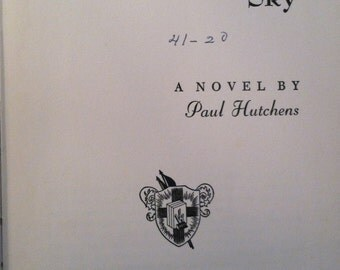 "Vintage Book ""Uninterrupted Sky"" Paul Hutchens 1940's"